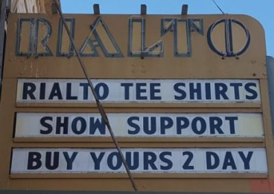 Marquee:Rialto Tee Shirts Show Support Buy Yours 2 Day