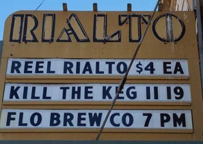 Marquee:Reel Rialto $4 EA, Kill The Keg 11.19, Flo Brew Co 7pm