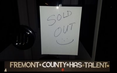 """Fremont County Has Talent"" Sold Out"