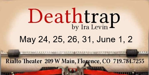 DeathTrap by Ira Levin playing at the Rialto