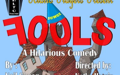 """Fools"" by Neil Simon"