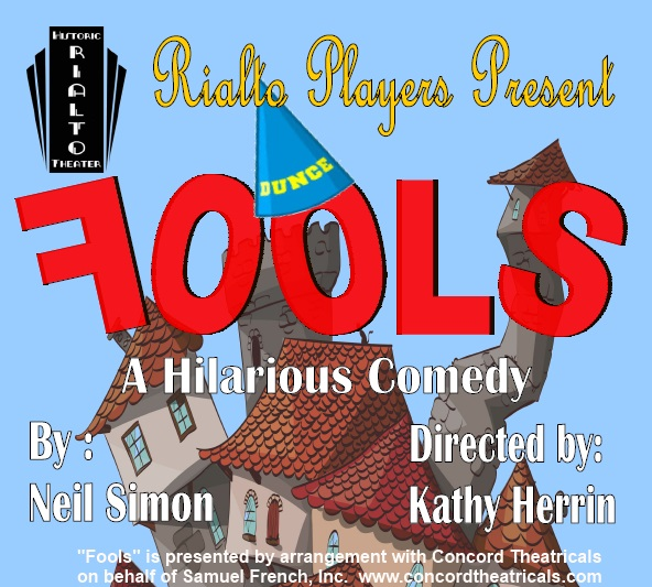 """Fools"" by Neil Simon, playing Feb 21 - Mar 1, 2020"