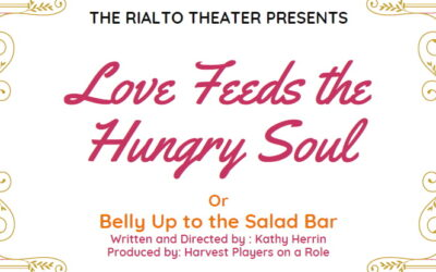 """""""Love Feeds the Hungry Soul -or- Belly Up to the Salad Bar"""" – June 2021"""