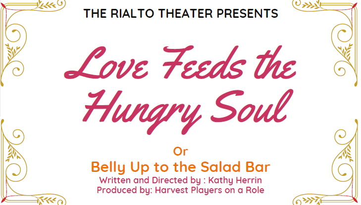 Love Feeds the Hungry Soul - a Melodrama by Kathy Herrin