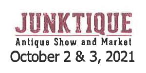Junktique Antique Show and Market, Oct 2-3 2021
