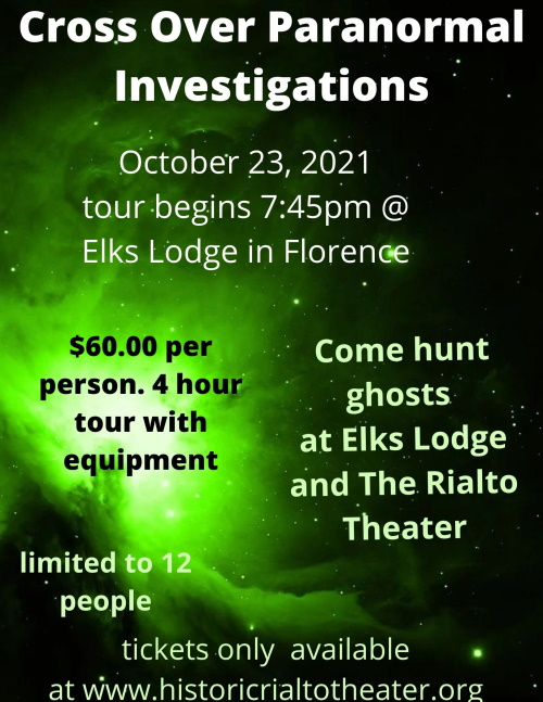 Cross Over Paranormal Investigations - Oct 23, 2021 at Elks and Rialto